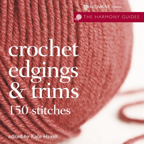 9781596681729: Crochet Edgings & Trims (The Harmony Guides)