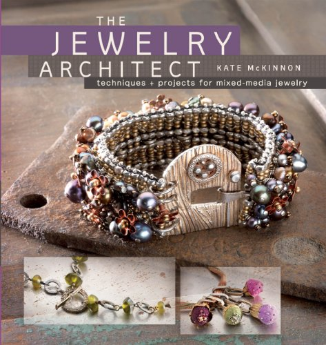 9781596681767: The Jewelry Architect: Techniques and Projects for Mixed-Media Jewelry