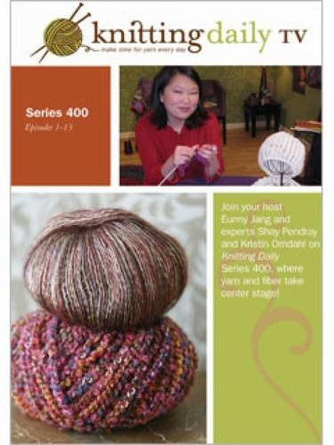 9781596682542: Knitting Daily TV Series 400 DVD