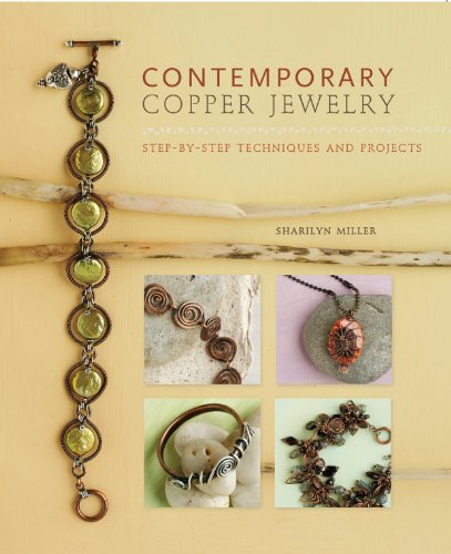 9781596682894: Contemporary Copper Jewelry w/DVD: Step-by-Step Techniques and Projects