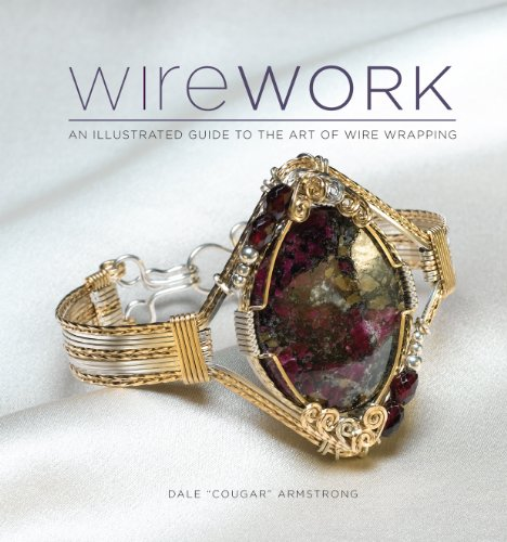 9781596682900: Wirework (with DVD): An Illustrated Guide to the Art of Wire Wrapping