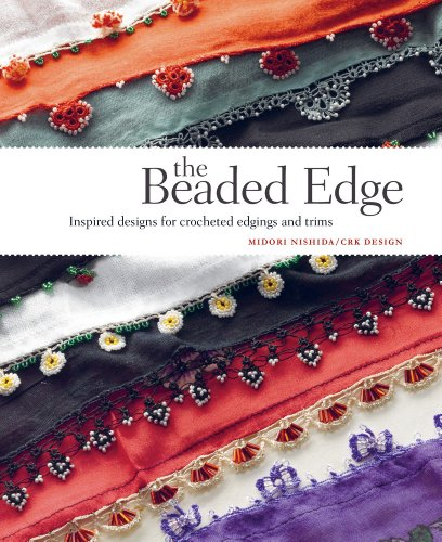 9781596683006: The Beaded Edge: Inspired Designs for Crocheted Edgings and Trims