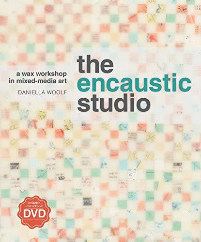 The Encaustic Studio: A Wax Wo