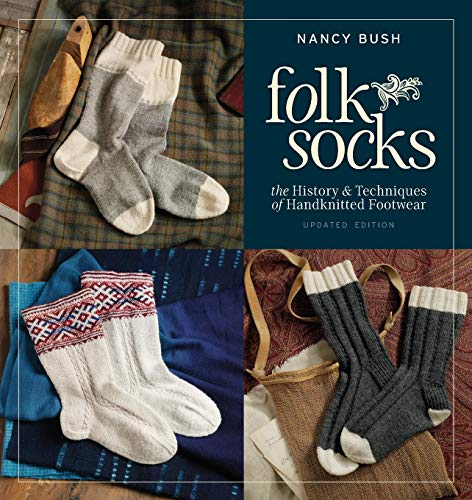 9781596684355: Folk Socks: The History & Techniques of Handknitted Footwear, Updated Edition