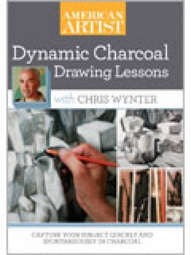 9781596684515: Dynamic Charcoal Drawing Lessons with Chris Wynter