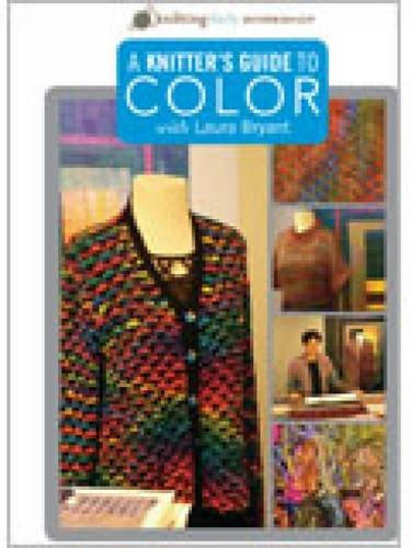 9781596684843: A Knitter's Guide to Color with Laura Bryant