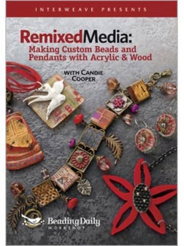 9781596685444: Remixed Media - Making Custom Beads & Pendants with Acrylic & Wood