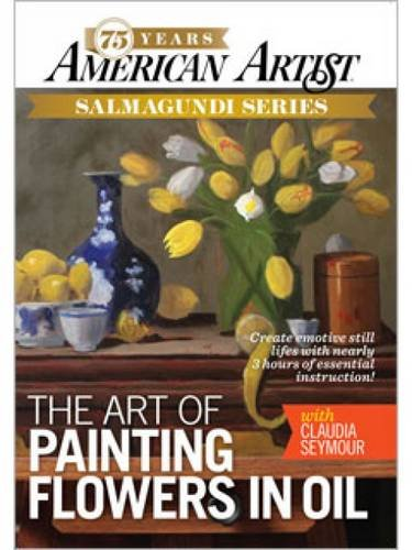 9781596686939: The Art of Painting Flowers in Oil