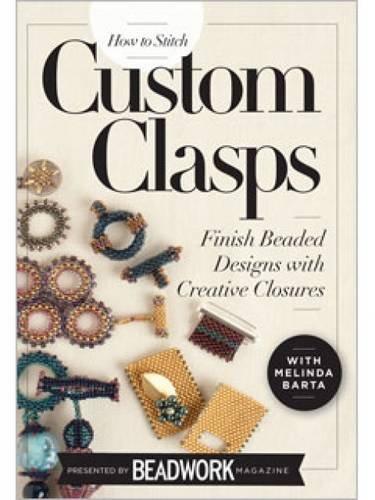 9781596687165: How to Stitch Custom Clasps