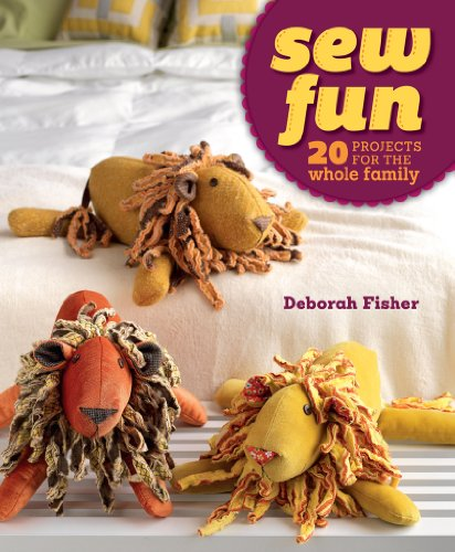 Sew Fun: 20 Projects for the Whole Family: Fisher, Fisher
