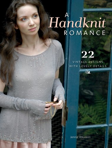 9781596687790: A Handknit Romance: 22 Vintage Designs with Lovely Details