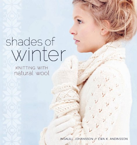 9781596687868: Shades of Winter: Knitting with Natural Wool
