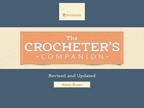 9781596688292: The Crocheter's Companion: Revised and Updated