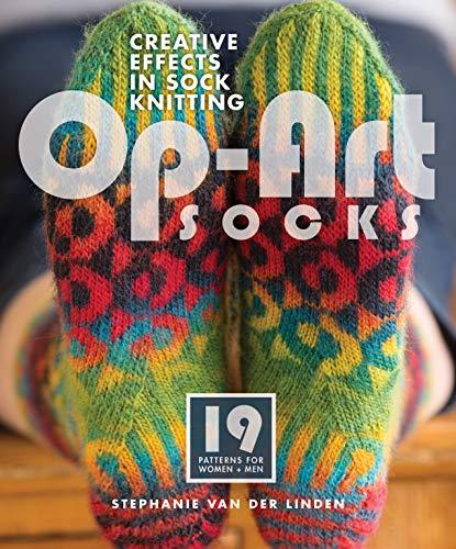 Op Art Socks: Creative Effects in Sock: Stephanie van der