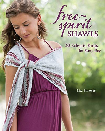 9781596689046: Free Spirit Shawls: 20 Eclectic Knits for Every Day
