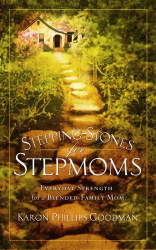 9781596690868: Stepping-Stones for Stepmoms: Everyday Strength for a Blended-Family Mom