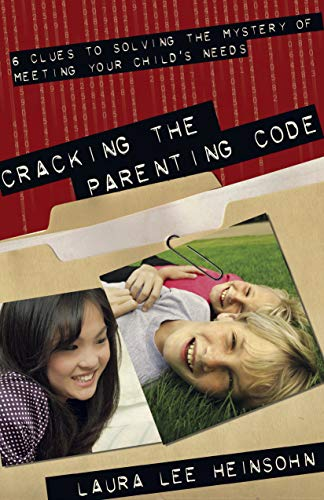 9781596692077: Cracking the Parenting Code: 6 Clues to Solving the Mystery of Meeting Your Child's Needs