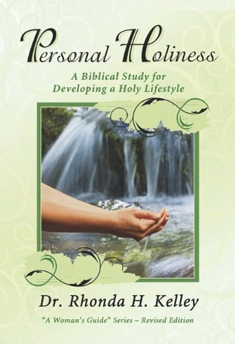 9781596692572: Personal Holiness: A Biblical Study for Developing a Holy Lifestyle (A Woman's Guide)