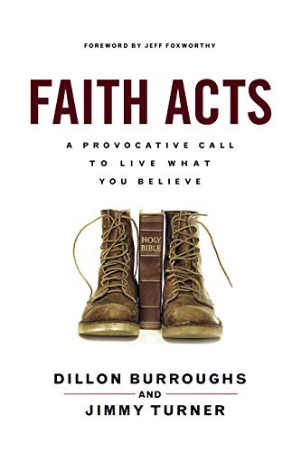 9781596694675: Faith Acts: A Provocative Call to Living What You Believe