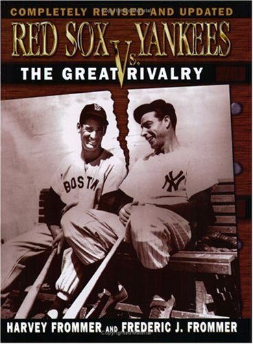 9781596700581: Red Sox vs. Yankees: The Great Rivalry