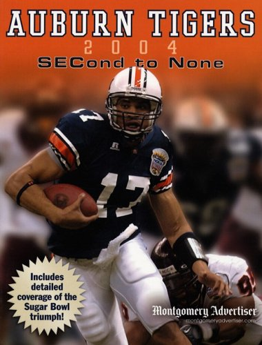 9781596700765: Auburn Tigers: SECond to None