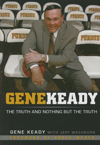 9781596701083: Gene Keady: The Truth and Nothing But the Truth
