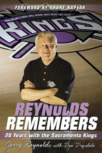 Reynolds Remembers: 20 Years with the Sacramento: Jerry Reynolds