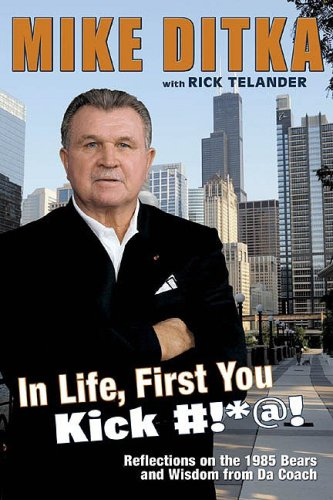 9781596701571: Mike Ditka: Reflections on the 1985 Bears and Wisdom from Da Coach