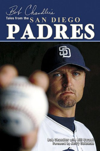 9781596702240: Bob Chandler's Tales from the San Diego Padres