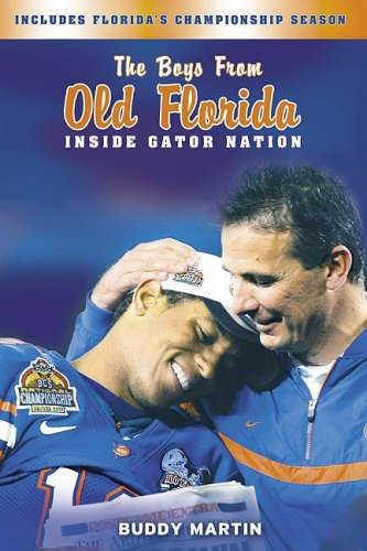 9781596702820: The Boys from Old Florida: Inside Gator Nation