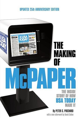 9781596702868: The Making of McPaper: The Inside Story of How USA Today Made It
