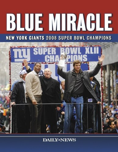 9781596703070: Blue Miracle: New York Giants 2008 Super Bowl Champions