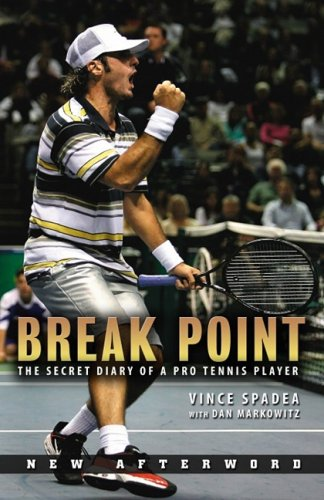 9781596703247: Break Point: The Secret Diary of a Pro Tennis Player