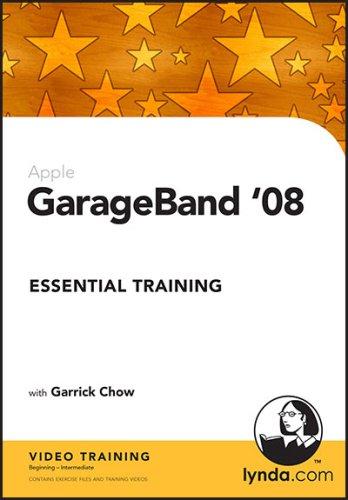 GarageBand '08 Essential Training: Garrick Chow