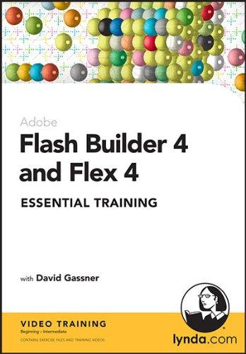 9781596716131: Flash Builder 4 and Flex 4 Essential Training