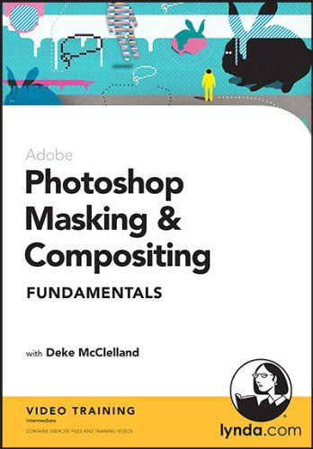 9781596717954: Photoshop Masking & Compositing: Fundamentals