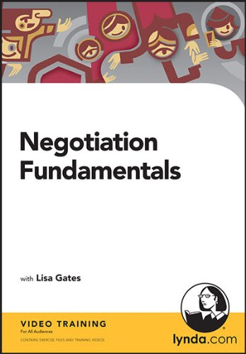 Negotiation Fundamentals: Lisa Gates