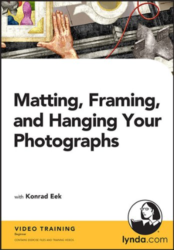 9781596719095: Matting, Framing, and Hanging Your Photographs