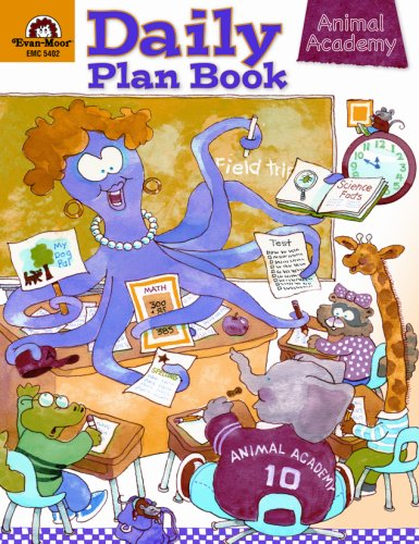 Daily Plan Book - Animal Academy: Evan-Moor Educational Publishers