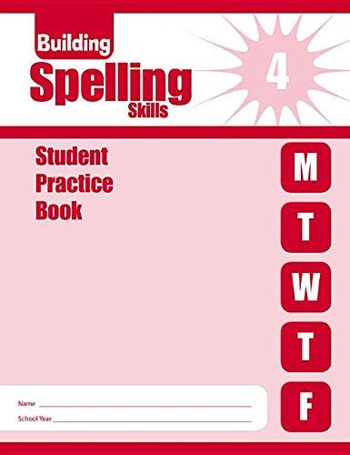 9781596732162: Building Spelling Skills Student Practice Book, Grade 4
