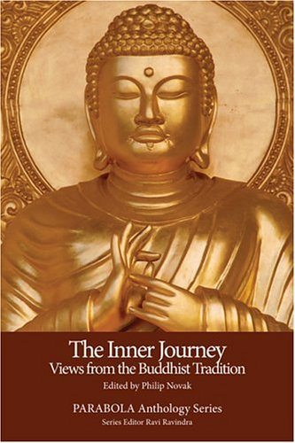 9781596750050: The Inner Journey: Views from the Buddhist Tradition (PARABOLA Anthology Series)
