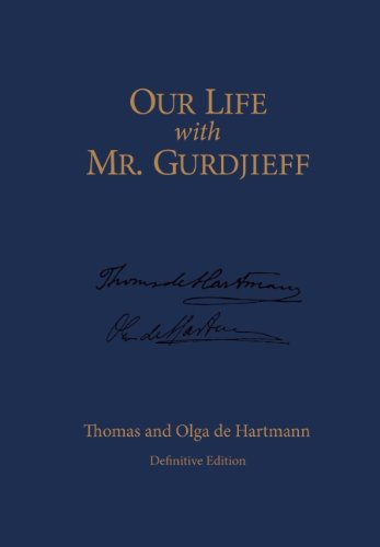 9781596750357: Our Life with Mr. Gurdjieff
