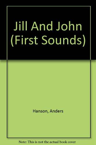 9781596791695: Jill And John (First Sounds)
