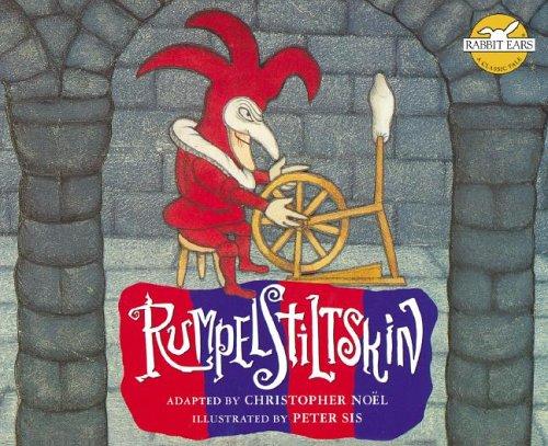 Rumplestiltskin (Rabbit Ears: a Classic Tale): Christopher Noel
