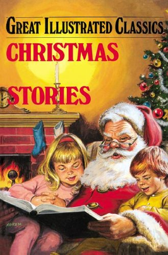 9781596792388: Christmas Stories (Great Illustrated Classics (Abdo))