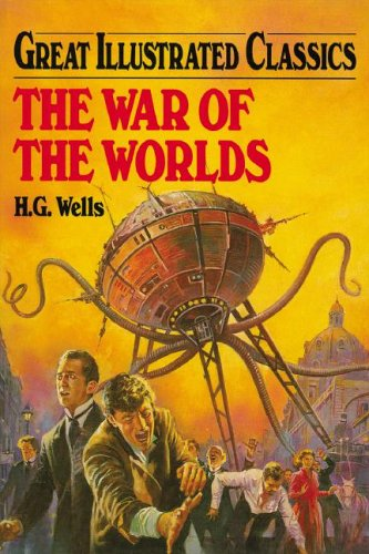 The War of the Worlds (Great Illustrated Classics)