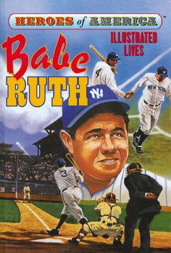 9781596792616: Babe Ruth (Heroes of America)
