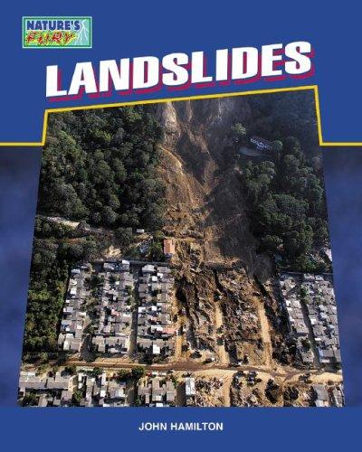 Landslides (Nature's Fury): John Hamilton