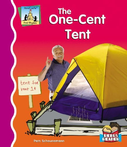 The One-Cent Tent (SandCastle: First Rhymes (Hardcover)): Pam Scheunemann