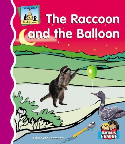 The Raccoon and the Balloon (SandCastle: First: Pam Scheunemann